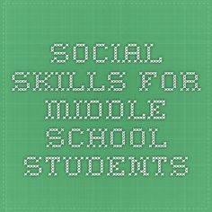 Social Skills for Middle School Students