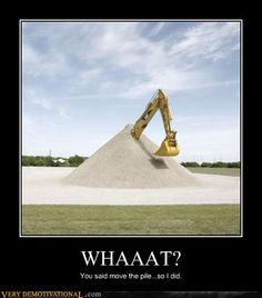 #excavator #Construction #Project #Management #Jokes #Humor #pmp #ProjectManagement #PMO
