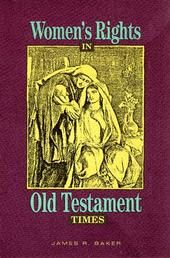 a study on women in the old testament This study has 10 sessions, incorporating an introductory session and 9 lessons the study set includes the study guide by catherine upchurch and a commentary, women in the old testament, by irene nowell (liturgical press).