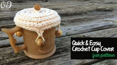 quick easy crochet cup cover