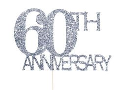 60th Anniversary Decorations - Cake Topper