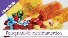 Blog Ideias Boas, Boas Ideias: Fibromialgia: Pesquisa de Medicamentos