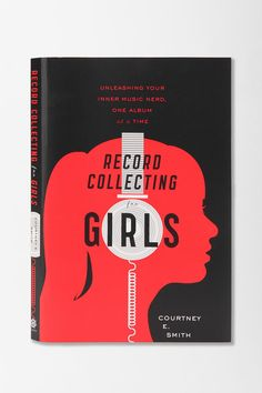 I collect records. I am a girl. I feel as though this book, Record Collecting for Girls, should already belong on my book shelf!