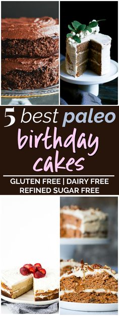 5 Paleo Birthday Cake Recipes | These paleo birthday cake recipes look AMAZING! I love that these paleo birthday cakes are not difficult to make, and they're made with simple paleo baking ingredients I already have on hand. Plus all these paleo birthday cakes are grain-free, gluten-free, dairy-free, and refined-sugar-free! I can't wait to try them! Definitely pinning for later! #paleo #glutenfreerecipes #paleodesserts #dairyfree