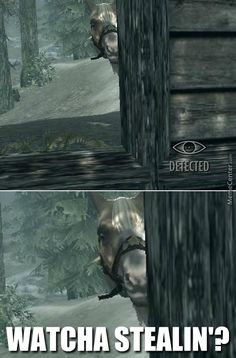Skyrim - this made me laugh so hard! :D I hate it when I'm trying to sneak, and it says I'm detected, when the only thing that can see me is my horse