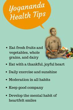 Health advice from Paramhansa Yogananda