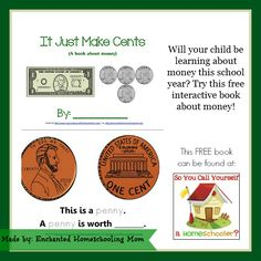 Managing Your Blessings is offering a free counting money printable book: It Just Makes Cents.  This free money printable helps children recognize US curren