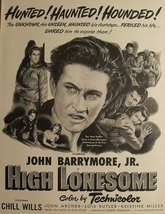 Advertising-print 1940-49 Collection Here Original Print Ad 1950 High Lonesome Movie Ad John Barrymore Jr