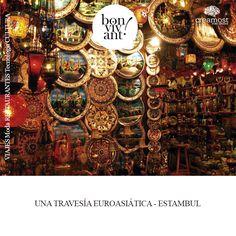 Estambul, el emporio auroasiático expone sus mejores galas para recibir a los visitantes. Realizado por Creamost.