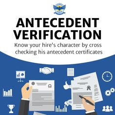 Know your hire's character by cross checking his antecedent certificates
