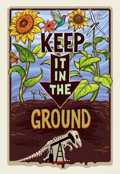 Keep it in the Ground | Mona Caron