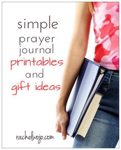 Simple prayer journal printables and gift ideas-GREAT for ladies' Bible study groups, prayer groups, or a gift for your husband, father or pastor! Wonderful for Mother's Day!