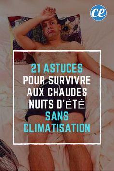 21 Astuces Pour Survivre aux Chaudes Nuits d'Été SANS Climatisation.