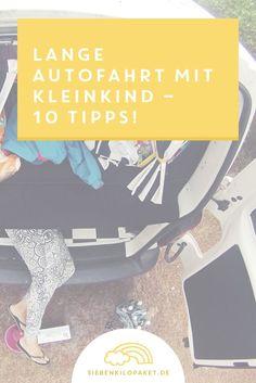 Lange Autofahrt mit Kleinkind: 10 Tipps für mehr Spaß während der Reise