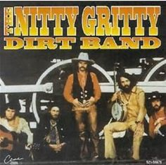 nitty gritty dirt band - Bing images