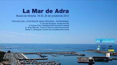 """""""La Mar de Adra"""" (#MuseodeAlmería, 19:30 h., 24 de octubre de 2014). Proyección de documental y mesa redonda."""