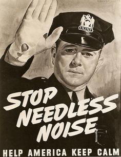 """Vintage Poster - """"Stop Needless Noise"""" 1942"""