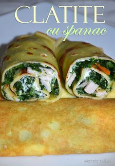 Clatite cu spanac - RETETE DUKAN Sweet And Salty, Crepes, Fresh Rolls, Chicken, Meat, Ethnic Recipes, Food, Dukan Diet, Pancakes