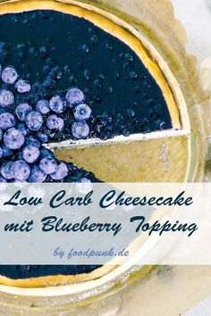 New York Cheesecake Low Carb - Powered by Low Carb Cheesecake, Blueberry Cheesecake, Low Carb High Fat, Blueberry Topping, Keto Recipes, Paleo, Food And Drink, Sweets, Breakfast