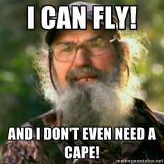 Uncle Si!