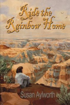 Free Kindle Book For A Limited Time : Ride the Rainbow Home
