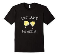 100% Juice No Seeds Vasectomy T-Shirt Vasectomy Tees, http://www.amazon.com/dp/B073Q65WL7/ref=cm_sw_r_pi_dp_x_tqhxzbKSH9K72