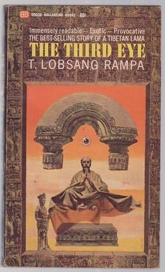The Third Eye, by Tuesday Lobsang Rampa, I read this when I was very young and thought it wonderful. Probably ought to read it again and see what I think now.