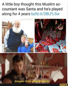 A little boy thought this Muslim ac- countant was Santa and he's played along for 4 years bzfd.it/ZBLFLSW - iFunny :) Stupid Funny Memes, Hilarious, Funny Stuff, Funny Things, Random Stuff, Random Humor, Random Facts, Funny Facts, Random Things