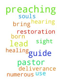 Lord help, guide, lead pastor in preaching -  Lord help, guide, lead pastor in preaching. Use him, bring deliverance, healing, sight, hearing, restoration, through his preachings. Let numerous souls get born again. Amen.......  Posted at: https://prayerrequest.com/t/EmA #pray #prayer #request #prayerrequest