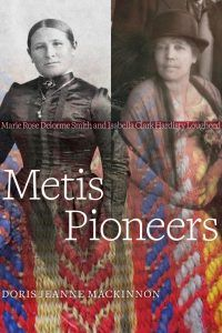 Buy Metis Pioneers: Marie Rose Delorme Smith and Isabella Clark Hardisty Lougheed by Doris Jeanne MacKinnon and Read this Book on Kobo's Free Apps. Discover Kobo's Vast Collection of Ebooks and Audiobooks Today - Over 4 Million Titles! Book Club List, Books To Read, My Books, Indigenous Education, Native American Dress, Aboriginal History, Fur Trade, Canadian History, Teaching Social Studies