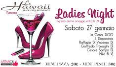 Ladies Night @ Le Hawaii Pescara