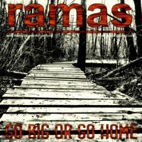 ramas - Go Big Or Go Home by ramas on SoundCloud