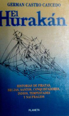 EL HURAKAN GERMAN CASTRO CAICEDO GE 070.431 C355