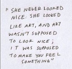 Words that aren't often said in the verbal form anymore. I find this to be the case more often than not when looking at person and seeing their beauty.