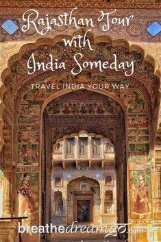 India trip, Rajasthan, India Someday
