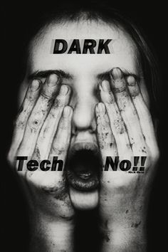 DARK Tech No!!