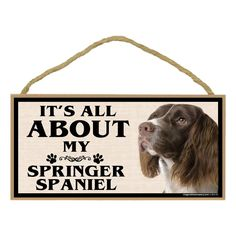 Imagine This Wood Breed Sign, It's All About My Springer Spaniel ** You can get additional details at the image link. (This is an affiliate link and I receive a commission for the sales)