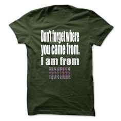 (Top Tshirt Sale) Limited Edition Dont forget where you came from. I am from Montana at Tshirt Family Hoodies, Funny Tee Shirts