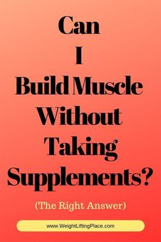 Can I Build Muscle Without Taking Supplements? Increase Muscle Mass, Build Muscle Mass, How To Gain Muscle, Muscle Building Meal Plan, Muscle Building Workouts, Major Muscles, Big Muscles, Cut Belly Fat, Workout Warm Up
