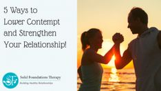 5 Ways to Lower Contempt and Strengthen Your Relationship! Love You The Most, What You Can Do, Negative Thoughts, Positive Thoughts, Affair Recovery, Name Calling, Hurt Feelings, Body Language, Insecure
