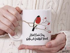 A lovely mug, printed on both sides. A great way to remember to Start Each Day With A Grateful Heart.