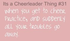 Its a cheerleader thing