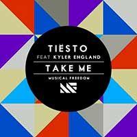 Tiësto Feat. Kyler England – Take Me