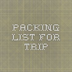 Packing list for trip
