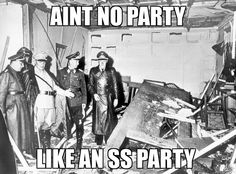 Mental Party in the Bunker Funny Pics, Funny Stuff, Funny Pictures, Funny Memes, Jokes, History Memes, Stuff And Thangs, Twisted Humor, Humor