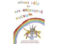Prinses Iris en Het Regenboogmuseum - sprookje door @The Rainbow Museum en @Mooie dingen enzo #sprookje #regenboog #museum