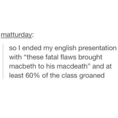 As an English major I would say this Tumblr Funny, Funny Memes, Hilarious, Jokes, Funny Pins, Funny Stuff, Random Stuff, English, My Guy