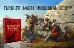 Türkler nasıl müslüman oldu? - türklerin uyanışı talas - Düşler Forum, Forumlar, Forum Siteleri, Sitesi