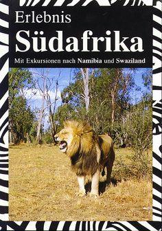 Erlebnis Südafrika - Mit Exkursionen nach Namibia und Swaziland