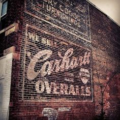 We sell Carhartt Overalls Advertising ghost sign Advertising Signs, Vintage Advertisements, Vintage Ads, Brand Advertising, Building Signs, Building Art, Brick Building, Fosse Commune, Vintage Tin Signs